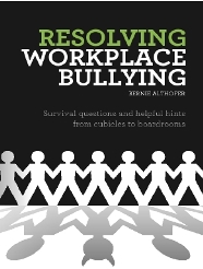 Resolving Workplace Bullying