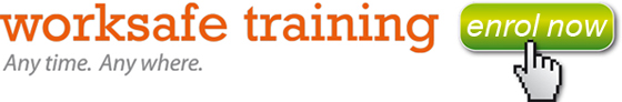 Enrol Now in Worksafe Training